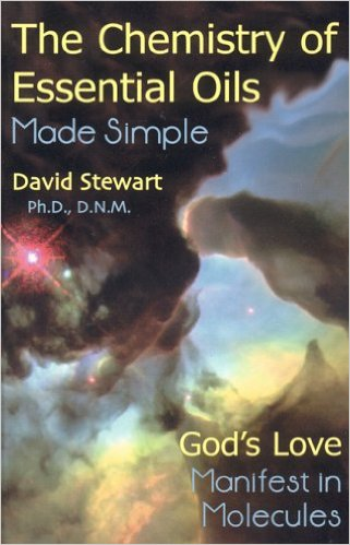 Chemistry of Essential Oils Made Simple: God's Love Manifest in Molecules Hardcover – April 25, 2005 by David Stewart (Author) - Including FREE 50 DIY Essential Oil Recipes