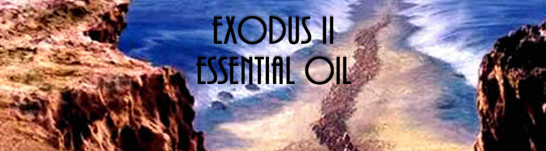 Exodus II Essential Oils