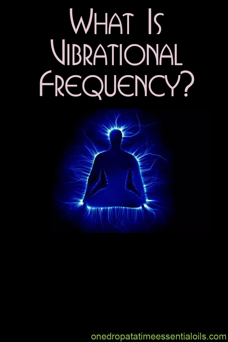 What Is Vibrational Frequency