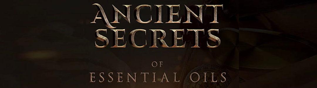 Ancient Secrets of Essential Oils – DVD