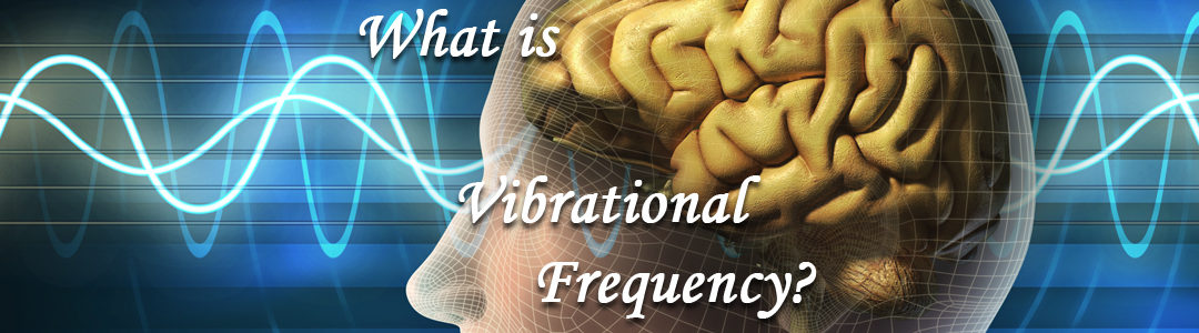 What is Vibrational Frequency?